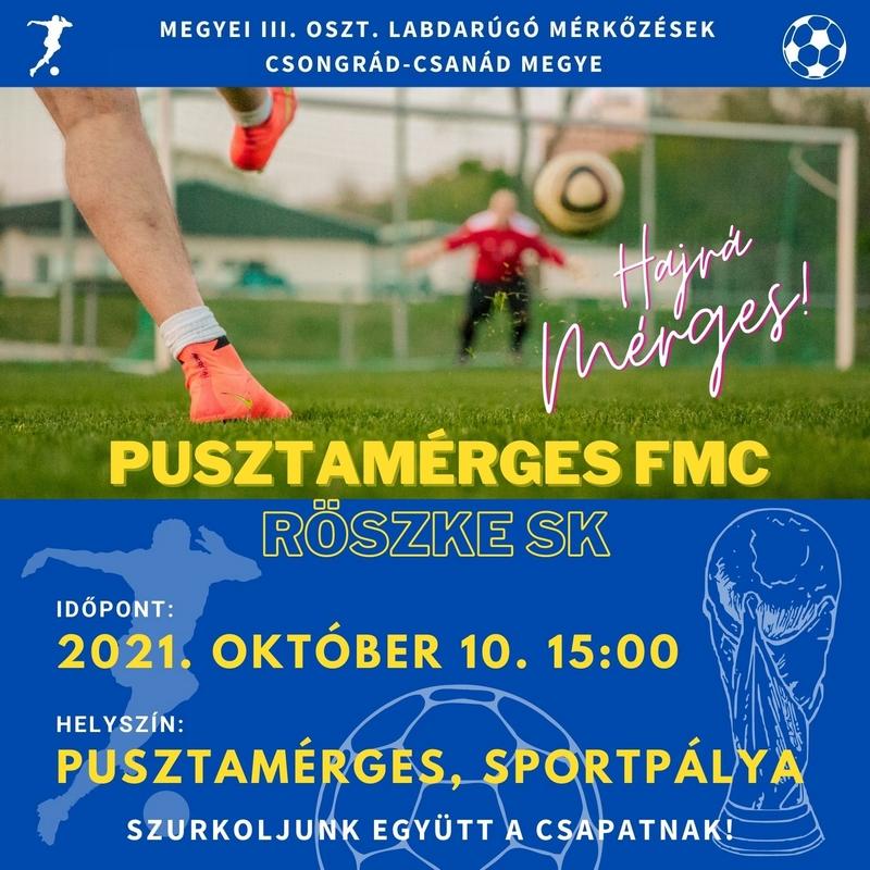 Pusztamérges FMC - Röszke SK @ Sportpálya
