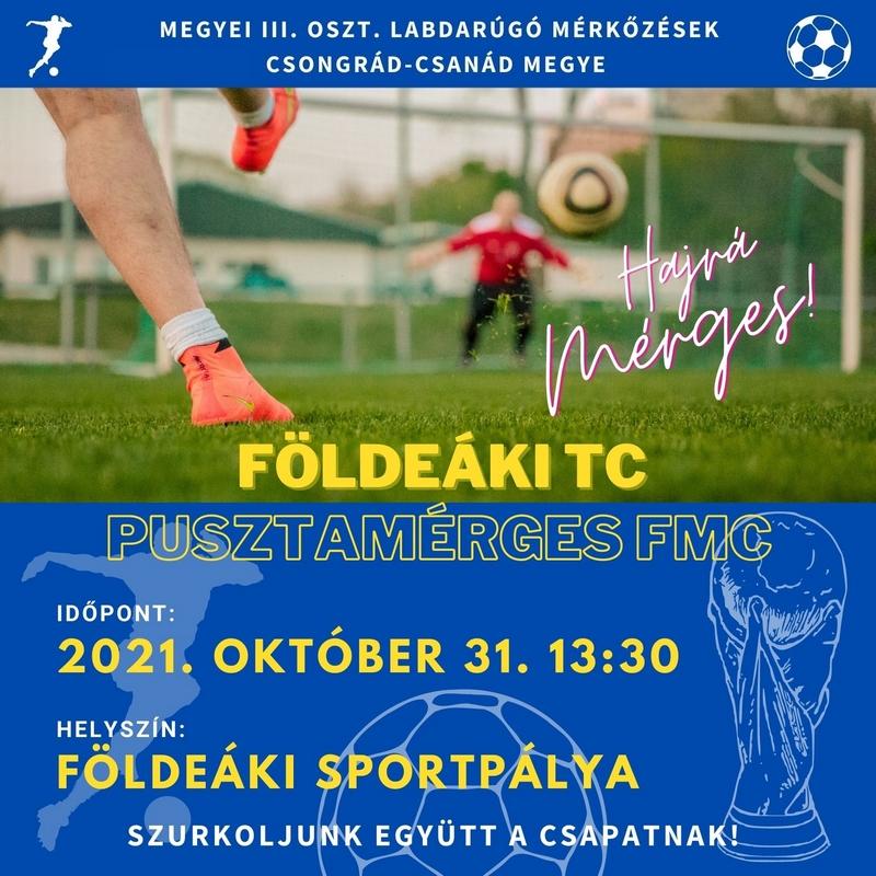Földeáki TC - Pusztamérges FMC @ sportpálya